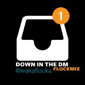 Down In The DM (FlockMix)