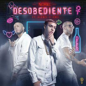Desobediente (feat. Alexis & Fido)