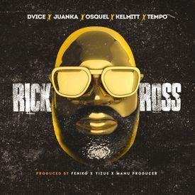 Rick Ross (feat. Juanka, Osquel, Kelmitt & Tempo)