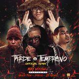 Trapeton - Tarde o Temprano (Remix) [feat. Ñengo Flow, Darell & Lito Kirino] Cover Art