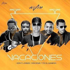 Vacaciones (Remix) [feat. Don Omar, Tito El Bambino, Zion & Lennox]