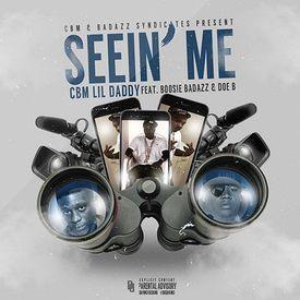 Seein' Me (Ft. Boosie Badazz & Doe B)