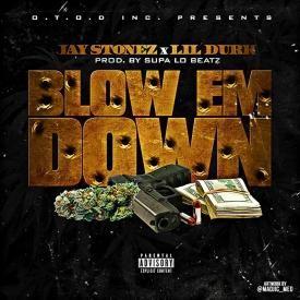 Blow Em Down