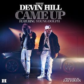Came Up (Feat. Young Dolph)