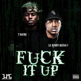 F It Up