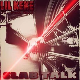 Slab Talk (Ft. Paul Wall)