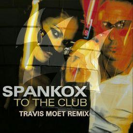 To The Club (Travis Moet Remix)