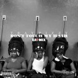 Tray Pizzy - Don't Touch My Hair (EATMIX) Cover Art