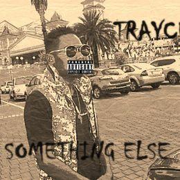 Trayce SA - Something Else(EP) Cover Art