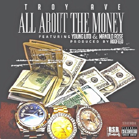 All About The Money ft. Young Lito & Manolo Rose