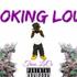 Smokin Loud
