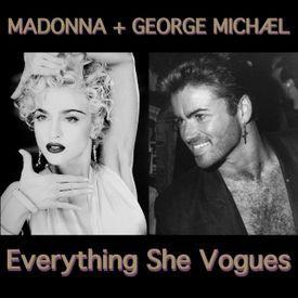 Everything She Vogues (Trevor's Mash Up)