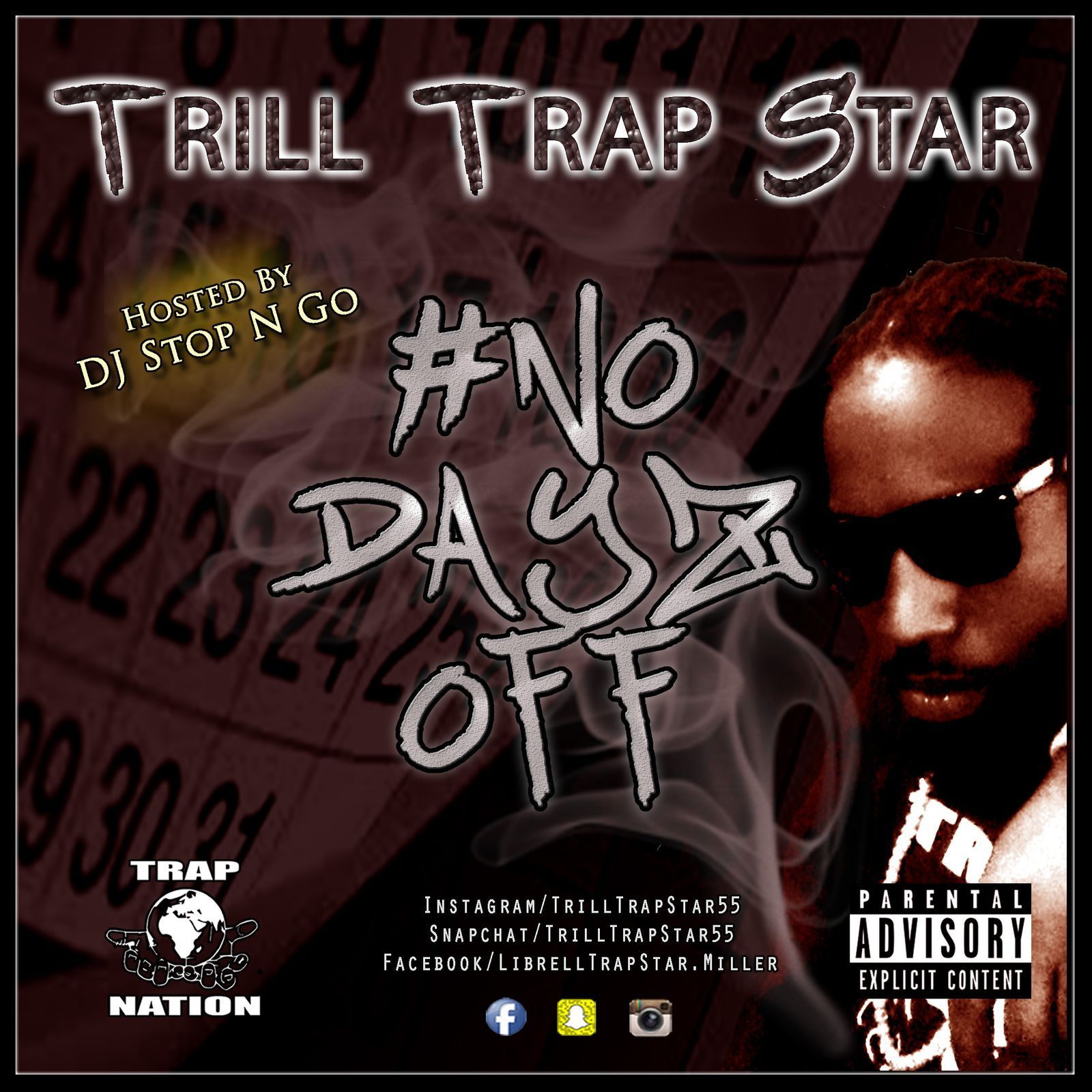 Trill trap star no dayz off hosted by dj stop n go ft trill trap star dj stop n go - Trap spar ...