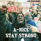 A-Nice - Stay Strong
