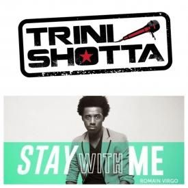 Romain Virgo - Stay With Me Trini Shotta Refix