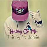 Trinny Billson - Hating On Me  ( Prod.Emzy StaGates ) Cover Art