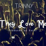 Trinny Billson - They Love Me Cover Art