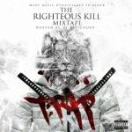 T.R.I.P (god mc) - The Righteous Kill Mixtape Cover Art