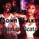 Down Talkin