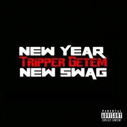 Tripper Getem - New Year, New Swag Cover Art