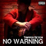 Tripper Getem - No Warning Cover Art