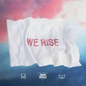 We Rise(Official Audio)[San Holo Trap]