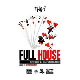 Full House (feat. Wiz Khalifa & Ty Dolla $ign)