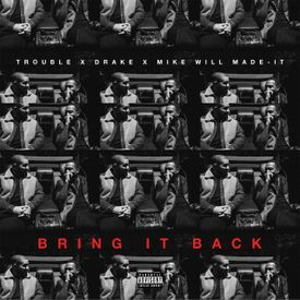 Bring It Back (ft. Drake)