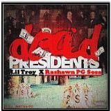 Troy Forever - Dead Presidents (Prod.Kid Fresh) Cover Art