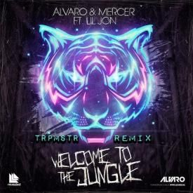 Welcome To The Jungle (TRPMSTR Remix)