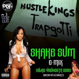 Tum trapper Shake Sum gmix offical black youngsta diss!!!!
