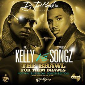 R.Kelly vs Trey Songz - The Brawl For Them Drawls