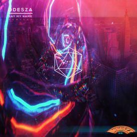 ODESZA - Say My Name (TW!GG$ZZ Remix)