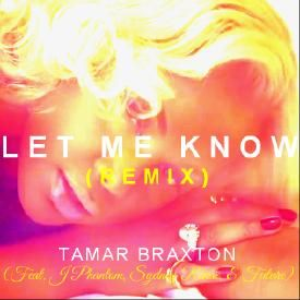 Let Me Know (Remix)
