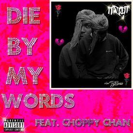 Die By My Words