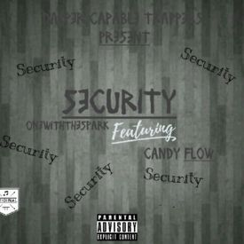 Security(Ft Candy Flow)