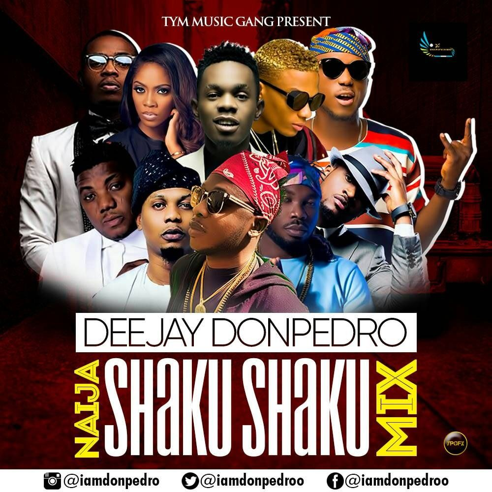 Latest Naija shaku shaku Afrobeat Mix 2018 by Deejay Donpedro from