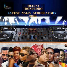 Naija Afrobeat Mix