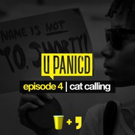 Episode 4 (L Edition): Cat Calling