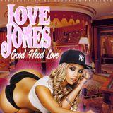 UNCLESHOW DIGITAL A.K.A. THE LEGEND SHOWTIME - LOVE JONES : GOOD HOOD LOVE Cover Art