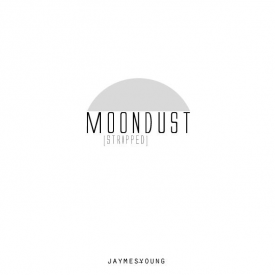 Moondust (Stripped)
