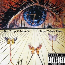 Underdogs Bite Too - Dot Drop Volume 5: Love Takes Time Cover Art