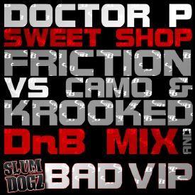 Sweet Shop (Friction vs. Camo & Krooked DnB Mix)