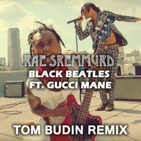 Black Beatles (Tom Budin Remix)