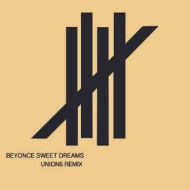 Sweet Dreams (UNION5 REMIX)