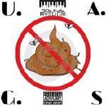 Unkle K - U.A.G.S (U Ain't Got Sh*T) Cover Art