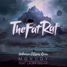 Monody (Unknown Citizens Remix)