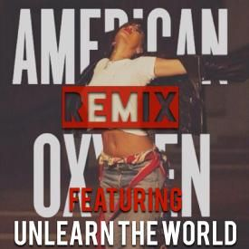 American Oxygen (Remix)