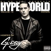 Lotta That by G-Eazy ft  A$AP Ferg, Danny Seth from Hype