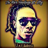U.N.T DABOSS - In her feelings Cover Art